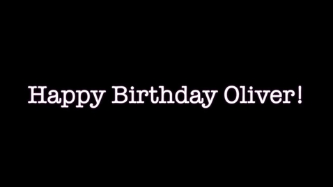 Thumbnail for entry Oliver's Birthday!