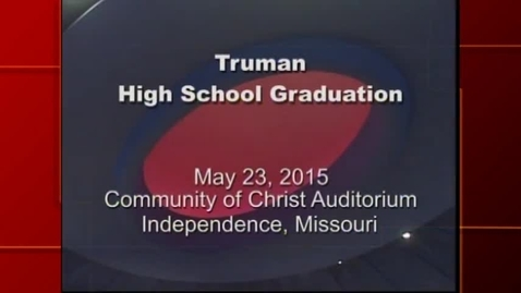Thumbnail for entry Truman HS Graduation 2015