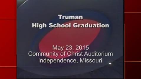 Thumbnail for entry Truman HS Graduation 2015