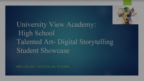 Thumbnail for entry Talented Art Showcase -Digital Storytelling