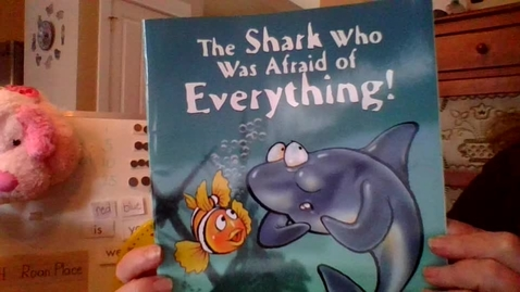 Thumbnail for entry Story:   The Shark Who Was Afraid of Everything!