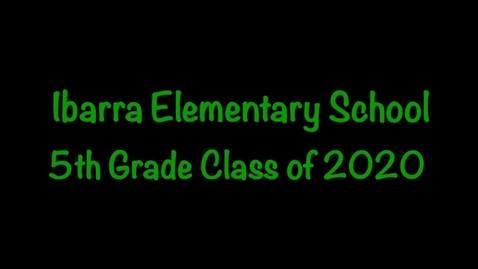 Thumbnail for entry Ibarra 2019-2020 5th Grade Promotion