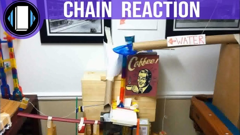 Thumbnail for entry Coffee Making Chain Reaction