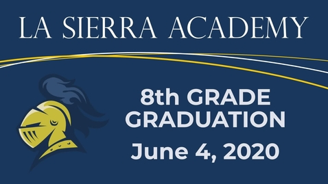 Thumbnail for entry LSA 8th Grade Grad 2020 Revised
