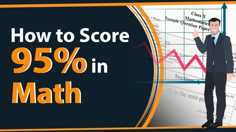 Thumbnail for entry How to score 95% in math