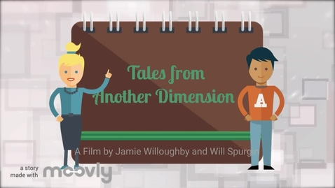 Thumbnail for entry Tales from Another Dimension | A thing I made for a 5th grade talent show