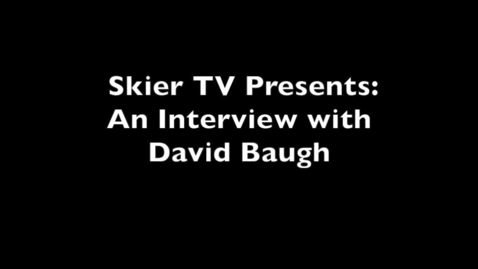Thumbnail for entry Interview with Dave Baugh