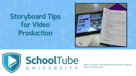 Thumbnail for entry Storyboarding tips for video producers