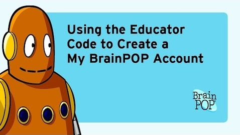Thumbnail for entry Creating Your My BrainPOP Account