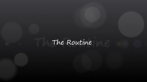 Thumbnail for entry Daily Routine