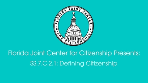 Thumbnail for entry 2.1 Defining Citizenship