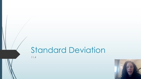 Thumbnail for entry 11.4 Standard Deviation and Normal Distributions