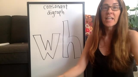 Thumbnail for entry intro consonant digraph WH