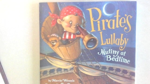 Thumbnail for entry Read Aloud - Pirate's Lullaby