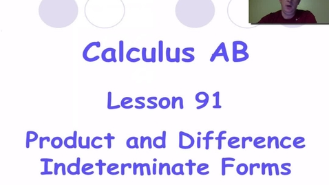 Thumbnail for entry Lynch - AP Calculus AB Lesson 91