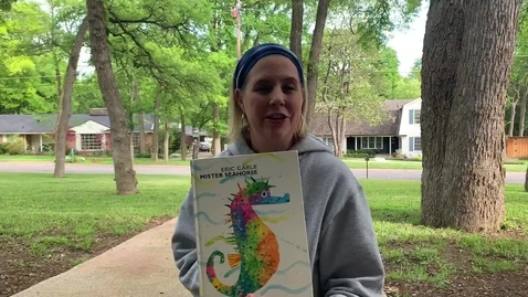 Thumbnail for entry Mister Seahorse reading