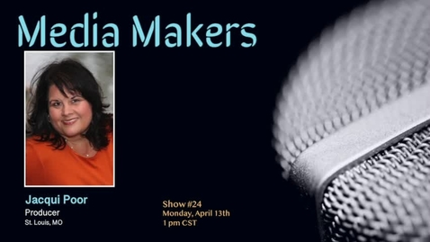 Thumbnail for entry Media Makers show #24 - Jacqui Poor