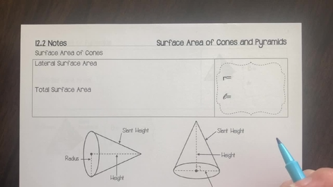 Thumbnail for entry 12.2 Notes Surface Area of Cones and Pyramids