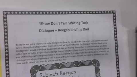 Thumbnail for entry 6th Grade Writing - Show don't tell dialogue - Keegan and his Dad - Disappointed - May 12