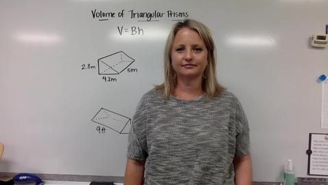 Thumbnail for entry Volume of Triangular Prisms (Wednesday, April 22)