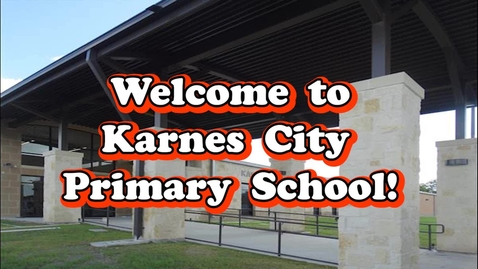 Thumbnail for entry Karnes City Primary School Welcome Video 2020