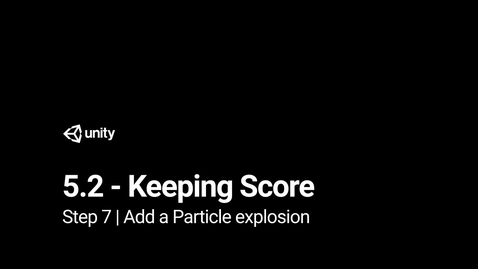 Thumbnail for entry 8.Add a Particle explosion