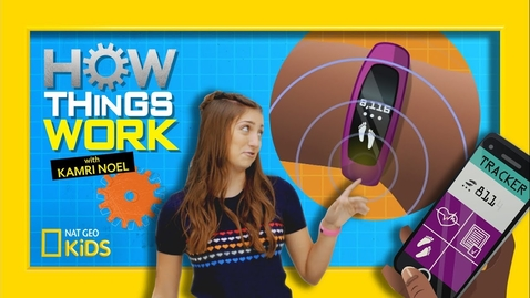 Thumbnail for entry How Fitness Trackers Work | How Things Work with Kamri Noel