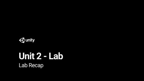 Thumbnail for entry Unit 2 Lab Lesson Recap