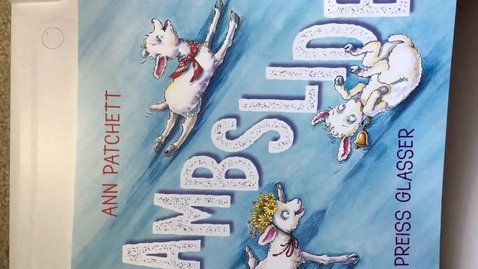 Thumbnail for entry Lambslide by Ann Patchett and Robin Preiss Glasser Read Aloud