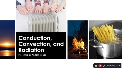 Thumbnail for entry Conduction, Convection, Radiation