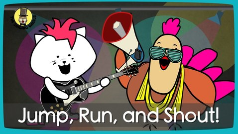 Thumbnail for entry Jump, Run, and Shout!