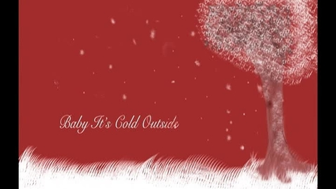 Thumbnail for entry Baby It's Cold Outside Cover xmas video
