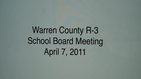 Thumbnail for entry 4/7/2011 Warrenton School Board Mtg.