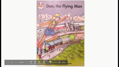 Thumbnail for entry Dan the Flying Man - Google Slides