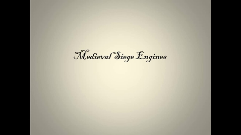 Thumbnail for entry Medieval Siege Engines