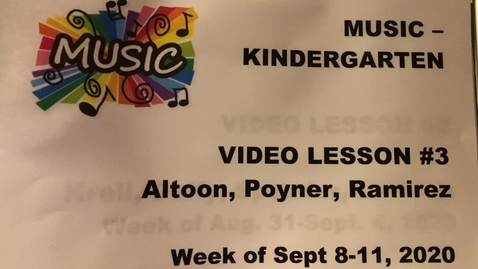 Thumbnail for entry Music Kinder Lesson #3.MOV