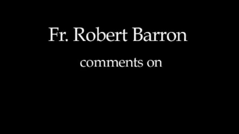 Thumbnail for entry Bishop Barron on The Lords Prayer