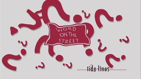 Thumbnail for entry Word on the Street