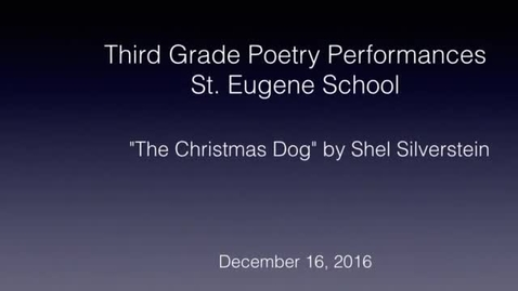 "Thumbnail for entry Poetry Performance- ""The Christmas Dog"""