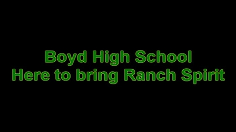 Thumbnail for entry Boyd HS loves the RANCH