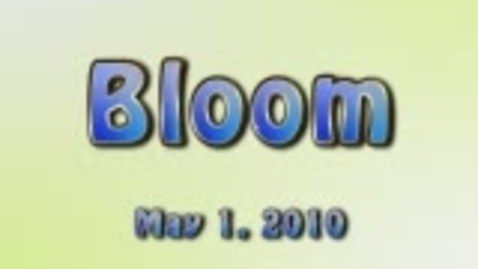 Thumbnail for entry Bloom 2010