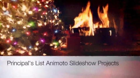 Thumbnail for entry Principal's List Animoto Videos