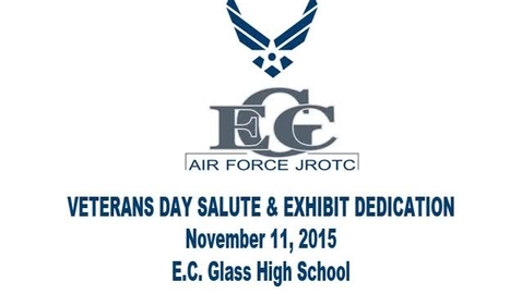 Thumbnail for entry E.C. Glass High School: Veteran's Day Salute & Exhibit Dedication