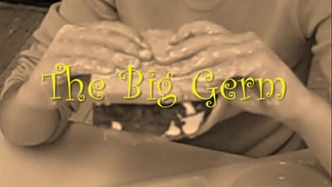 Thumbnail for entry The Big Germ