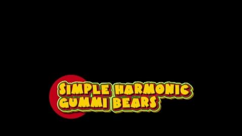 Thumbnail for entry Simple Harmonic Gummi Bears