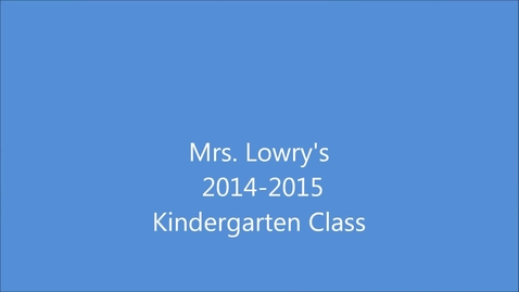 Thumbnail for entry Lowry End of the Year Video