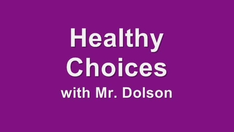 Thumbnail for entry Healthy Choices