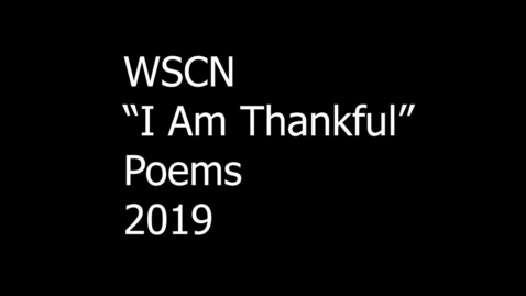 Thumbnail for entry WSCN Thankful Poems 2019
