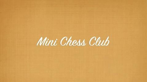 Thumbnail for entry Mini Chess Club HD