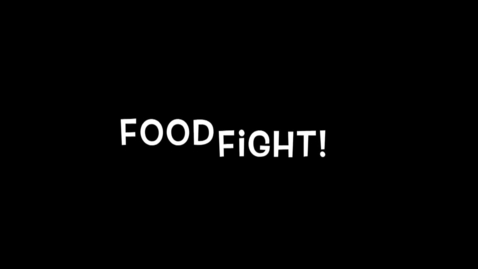 Thumbnail for entry Food Fight!